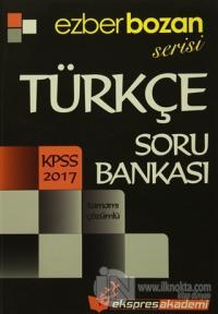 2017 Kpss Ezberbozan Serisi Türkçe Soru Bankası