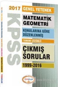 2017 KPSS Genel Yetenek Matematik Geometri Tamamı Çözümlü 1999-2016 Çıkmış Sorular
