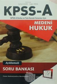 2018 KPSS A Grubu Medeni Hukuk Açıklamalı Soru Bankası