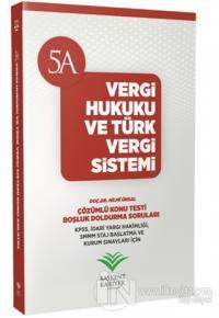2018 KPSS ve Kurum Sınavları İçin Vergi Hukuku ve Türk Vergi Sistemi