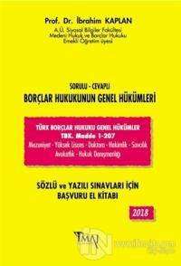 2018 Sorulu - Cevaplı Borçlar Hukukunun Genel Hükümleri