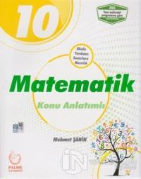 2019 10. Sınıf Matematik Konu Anlatımlı