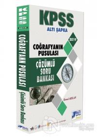 2019 KPSS Coğrafyanın Pusulası Çözümlü Soru Bankası