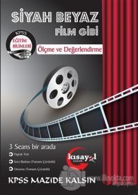 2019 KPSS Eğitim Bilimleri Ölçme ve Değerlendirme Siyah Beyaz Film Gibi Soru Bankası