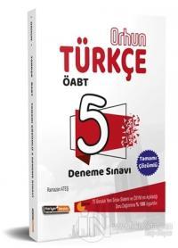2019 Orhun ÖABT Türkçe Çözümlü 5 Deneme Sınavı