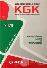 2020 Bağımsızlık Denetçilik Sınavı KGK - Kurumsal Yönetim İlkeleri ve Finansal Yönetim