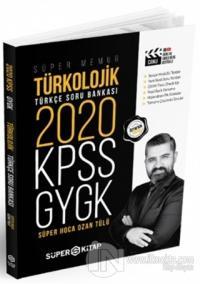 2020 Süper Memur KPSS - GYGK Türkolojik Türkçe Soru Bankası