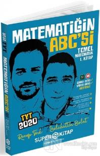 2020 TYT Matematiğin ABC'si Temel Matematik 1. Kitap