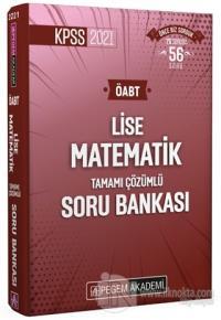 2021 KPSS ÖABT Lise Matematik Tamamı Çözümlü Soru Bankası Kolektif