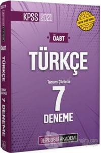 2021 KPSS ÖABT Türkçe Öğretmenliği Tamamı Çözümlü 7 Deneme Kolektif