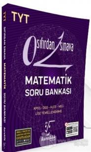 2021 TYT Sıfırdan Sınava Matematik Soru Bankası