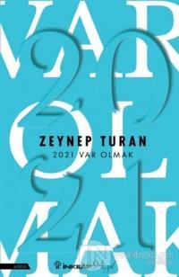 2021 Var Olmak Zeynep Turan