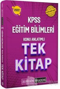 2022 KPSS Eğitim Bilimleri Konu Anlatımlı Tek Kitap