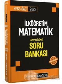 2022 KPSS ÖABT İlköğretim Matematik Soru Bankası Kolektif