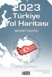 2023 Türkiye Yol Haritası