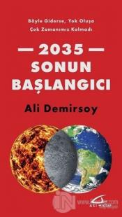 2035 Sonun Başlangıcı %20 indirimli Ali Demirsoy