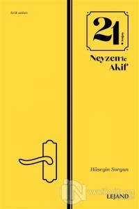 21. Koğuş Neyzen'le Akif