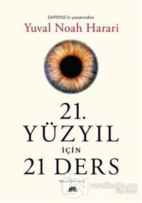 21. Yüzyıl İçin 21 Ders