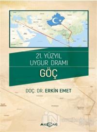 21. Yüzyıl Uygur Dramı - Göç