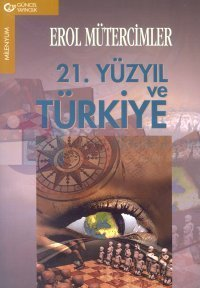 21.Yüzyıl Ve Türkiye