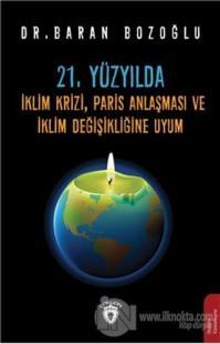 21. Yüzyılda İklim Krizi, Paris Anlaşması ve İklim Değişikliğine Uyum