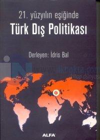 21.Yüzyılın Eşiğinde Türk Dış Politikası