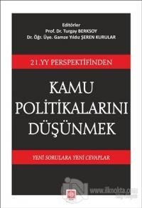 21. YY Perspektifinden Kamu Politikalarını Düşünmek Turgay Berksoy