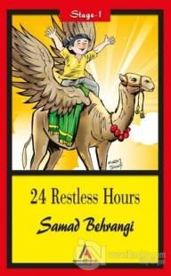 24 Restless Hours - Stage 1