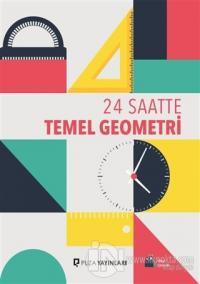 24 Saatte Temel Geometri