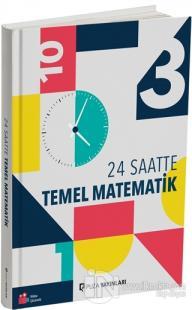 24 Saatte Temel Matematik