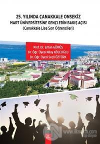 25. Yılında Çanakkale Onsekiz Mart Üniversitesine Gençlerin Bakış Açısı