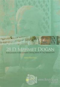 28 D. Mehmet Doğan
