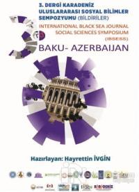 3. Dergi Karadeniz Uluslararası Sosyal Bilimler Sempozyumu Bildiriler