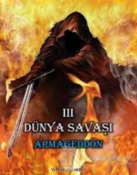 3. Dünya Savaşı: Armageddon