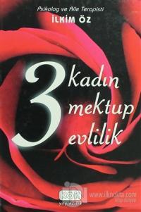 3 Kadın 3 Mektup 3 Evlilik (Ciltli)