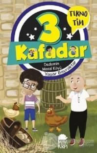 3 Kafadar - Dedemin Masal Köyü %20 indirimli Yaşar Bayraktar