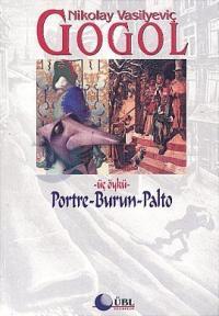 3 Öykü Portre - Burun - Palto