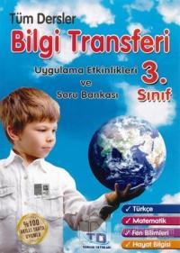 3. Sınıf Tüm Dersler Bilgi Transferi Uygulama Etkinlikleri ve Soru Bankası