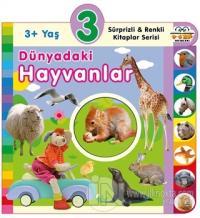 3+ Yaş Dünyadaki Hayvanlar (Ciltli)