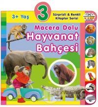 3+ Yaş Macera Dolu Hayvanat Bahçesi (Ciltli) Kolektif