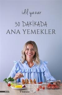 30 Dakikada Ana Yemekler