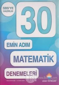30 Emin Adım Matematik Denemeleri