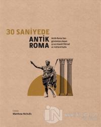 30 Saniyede Antik Roma (Ciltli)