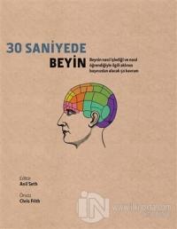 30 Saniyede Beyin (Ciltli)