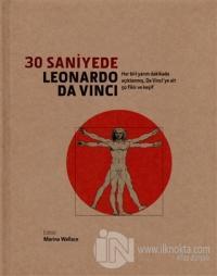 30 Saniyede Leonardo Da Vinci (Ciltli)