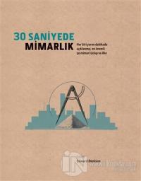 30 Saniyede Mimarlık (Ciltli)