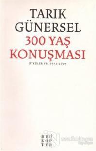 300 Yaş Konuşması