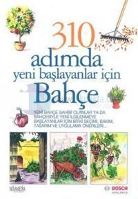 310 Adımda Yeni Başlayanlar İçin Bahçe