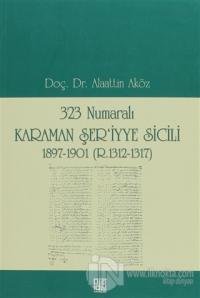323 Numaralı Karaman Şer'iyye Sicili