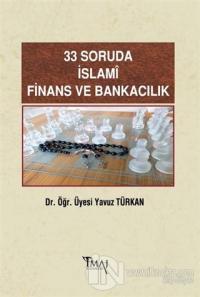33 Soruda İslami Finans ve Bankacılık